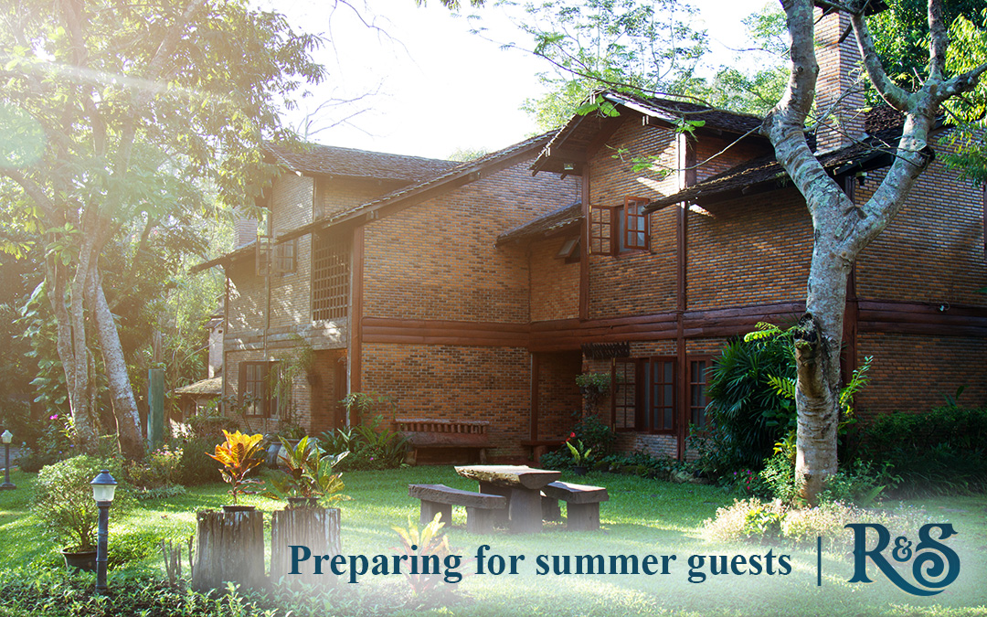 Preparing for Summer Guests