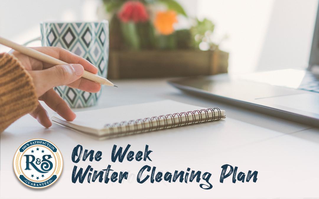 1-Week Winter Cleaning Plan
